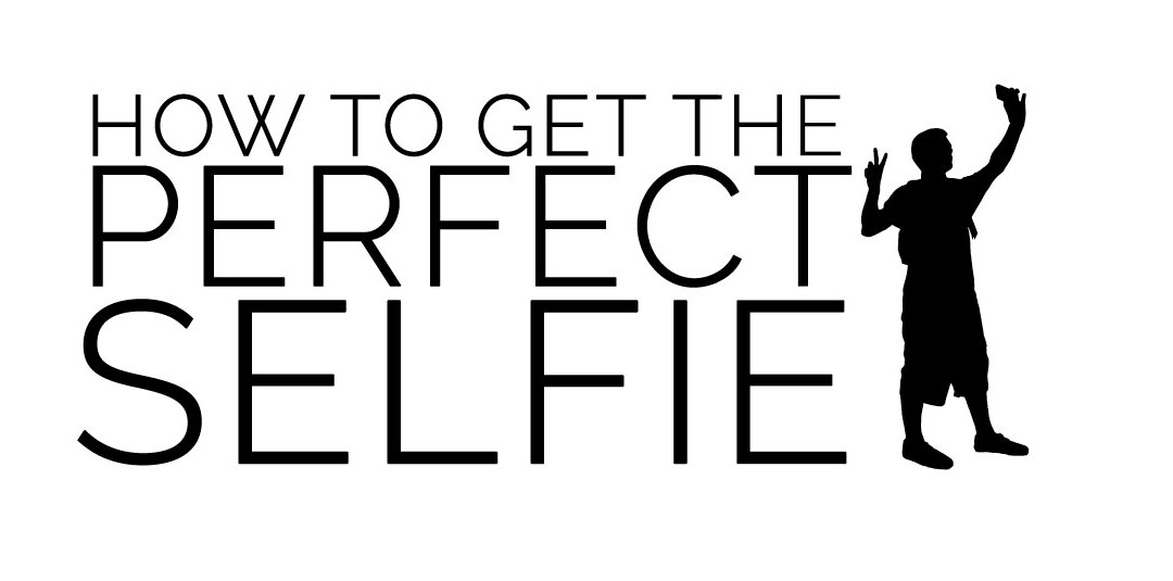 How to get the perfect selfie