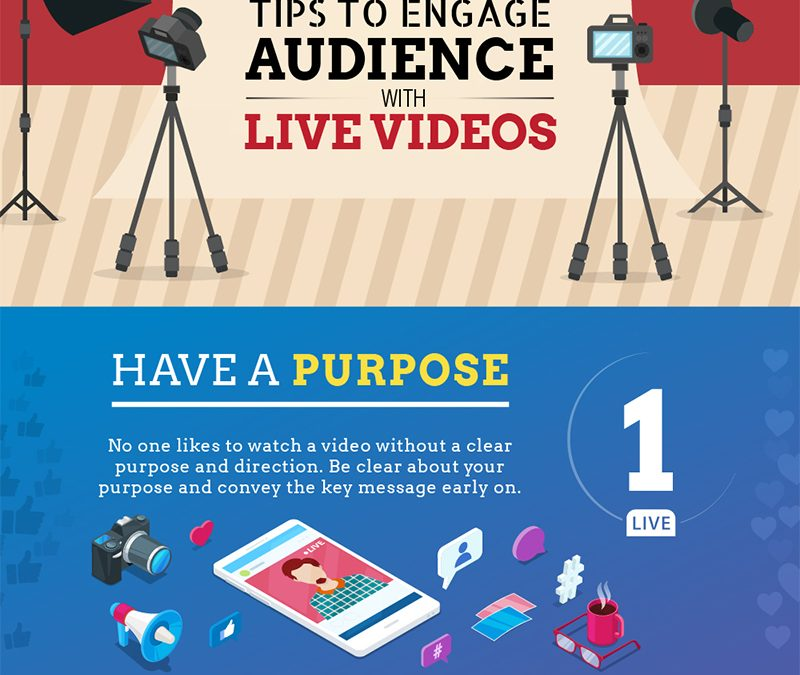 7 Tips to Engage Your Audience Using Live Video